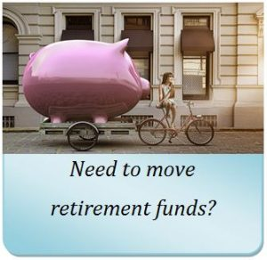 Moving your Retirement funds